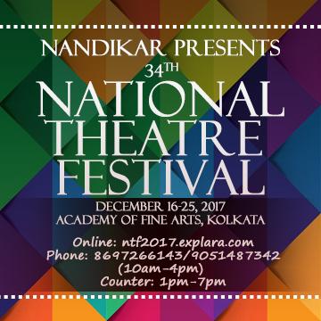 Nandikar Presents 34th National Theatre Festival - 2017